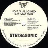 No B.S. Allowed / Uda Man - Stetsasonic