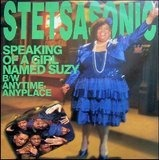 Speaking Of A Girl Named Suzy / Anytime, Anyplace - Stetsasonic