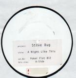 A Night Like This - Steve Bug
