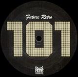 Future Retro 101 - Steve Bug