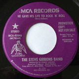 He Gave His Life To Rock 'N' Roll - The Steve Gibbons Band