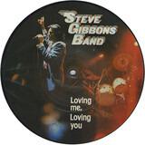 Loving Me, Loving You - Steve Gibbons Band
