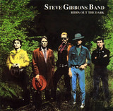 Ridin out the Dark - Steve Gibbons Band