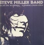 Recall The Beginning...A Journey From Eden - Steve Miller Band