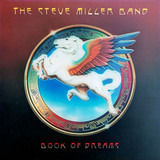 The Book Of Dreams - Steve Miller Band