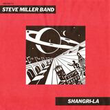 Shangri-La - Steve Miller Band
