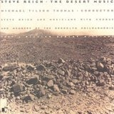 The Desert Music - Steve Reich