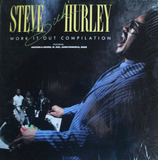 Work It Out Compilation - Steve 'Silk' Hurley