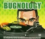 Presents Bugnology - Steve Bug