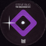 The Smackman E.P. - Steve Bug