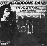 Personal Problem / Old Time Rock N' Roll - Steve Gibbons Band