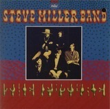 Children of the Future - Steve Miller Band