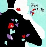 Give It Up - Steve Miller Band