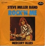 Rock'n Me / Mercury Blues - Steve Miller Band