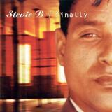 Finally - Stevie B