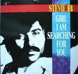 Girl I Am Searching For You - Stevie B