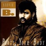 Party Your Body - Stevie B
