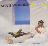 Go Home - Stevie Wonder