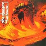 Fun House - The Stooges