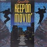 Keep on movin' - Streetlife