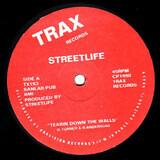 Tearin Down The Walls - Streetlife