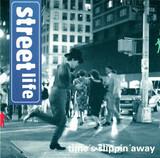 Time's Slippin' Away - Streetlife