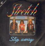 Slip Away - Stretch