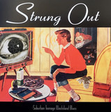 Suburban Teenage Wasteland Blues - Strung Out