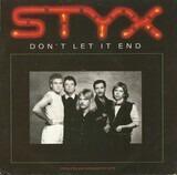 Don't Let It End - Styx