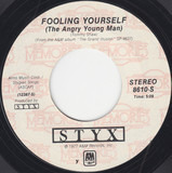 Fooling Yourself (The Angry Young Man) / Come Sail Away - Styx