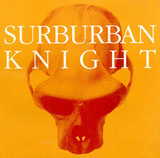 The Suburban Knight