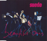 Beautiful Ones - Suede