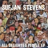 All Delighted People Ep - Sufjan Stevens