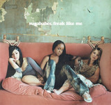 Freak Like Me - Sugababes