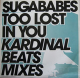 Too Lost In You (Kardinal Beats Mixes) - Sugababes
