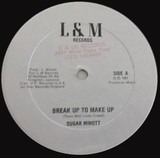 Break Up To Make Up - Sugar Minott