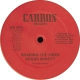 Sharing The Vibes / To Be - Sugar Minott / Frankie Paul