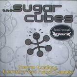 Here Today Tomorrow Next Week! - Sugarcubes