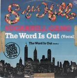 The Word Is Out - Sugarhill Gang