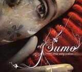 WAS EWIG SCHIEN - Sumo