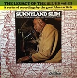 The Legacy Of The Blues Vol. 11 - Sunnyland Slim