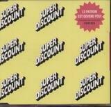 Le Patron Est Devenu Fou! Remixes - Etienne De Crecy / Super Discount