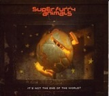 It's Not The End Of The World? - Super Furry Animals