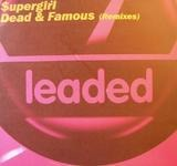 Dead & Famous (Remixes) - Supergirl