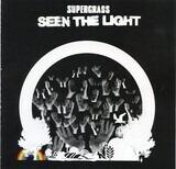 Seen The Light - Supergrass