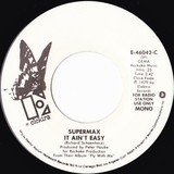 It Ain't Easy - Supermax