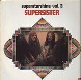 Superstarshine Vol. 3 - Supersister