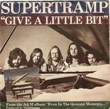 Give A Little Bit - Supertramp