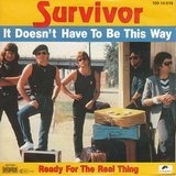 It Doesn't Have To Be This Way - Survivor