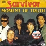 Moment Of Truth / Broken Promises - Survivor